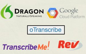 Once you record voice, you can transcribe it using Dragon, Google Speech-toText, oTranscribe, TranscribeMe and Rev are transcription tools