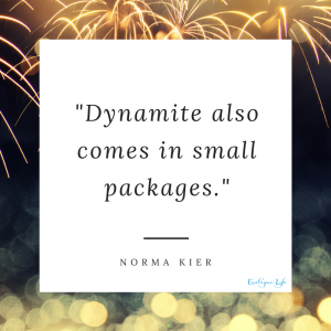 Dynamite also comes in small packages - Norma Kier