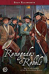Renegades & Rebels by Stan Ellsworth