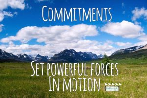 Procrastination buster #2: Recognize that commitments set powerful forces in motion