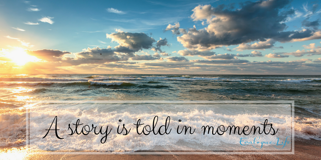 A story is told in moments