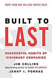 Built to Last (cover shown in this image) illustrates the power of business stories to build an enduring great culture