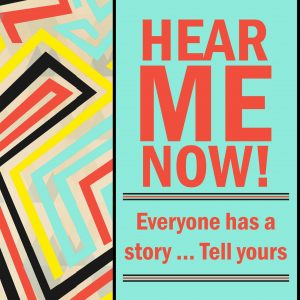 "Hear Me Now - an 8 week youth storytelling program partnership with Nurture the Creative Mind and Evalogue.Life . Brightly colored graphic that says ""Hear me now! Everyone has a story...Tell Yours."" Ogden, Utah"