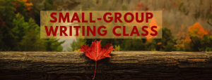 Small group writing class - photo of a mountainside with trees in fall colors with a red leaf in the foreground on a piece of wood